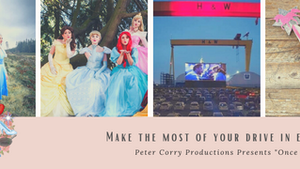 "Drive in to ""Once Upon a Time"" with REAL Princesses NI. Top Tips!"