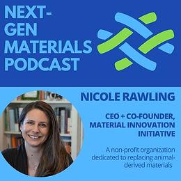 Next-Gen Materials Podcast - Nicole Rawling_09.17.2021.JPG
