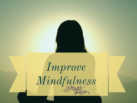 3 Steps to Increase Mindfulness