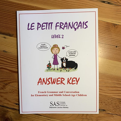 Le Petit Français - Level 2 - Answer Key