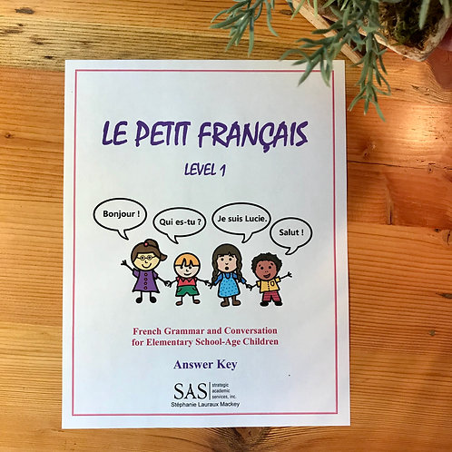 Le Petit Français - Level 1 - Answer Key
