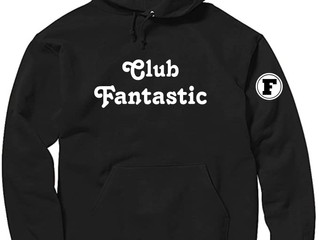 Club Fantastic Keeps You Warm!