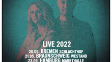 GERMAN TOUR ANNOUNCED FOR MAY 2022 !!!
