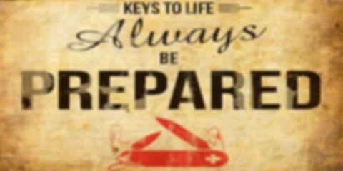 always_be_prepared.jpg