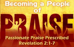 Passionate Praise Prescribed