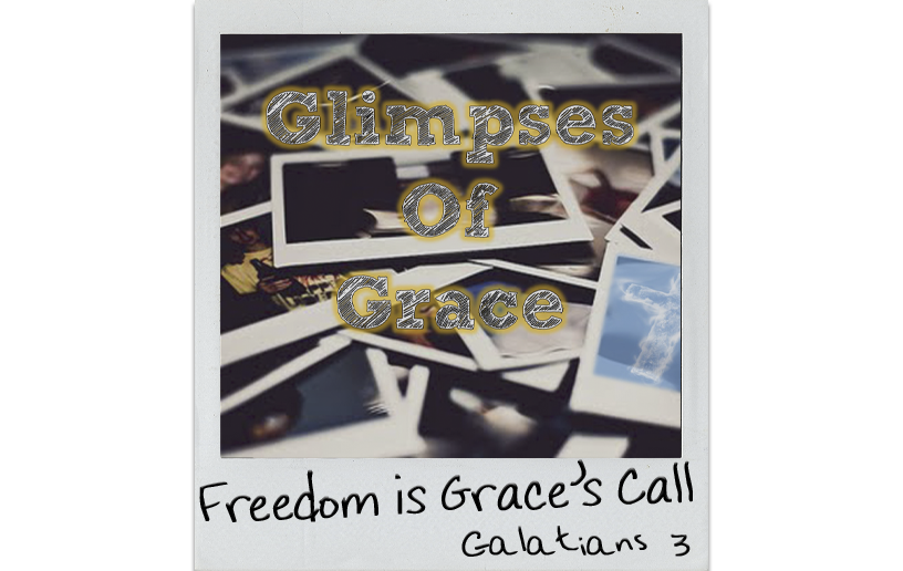 Freedom is Grace's Call