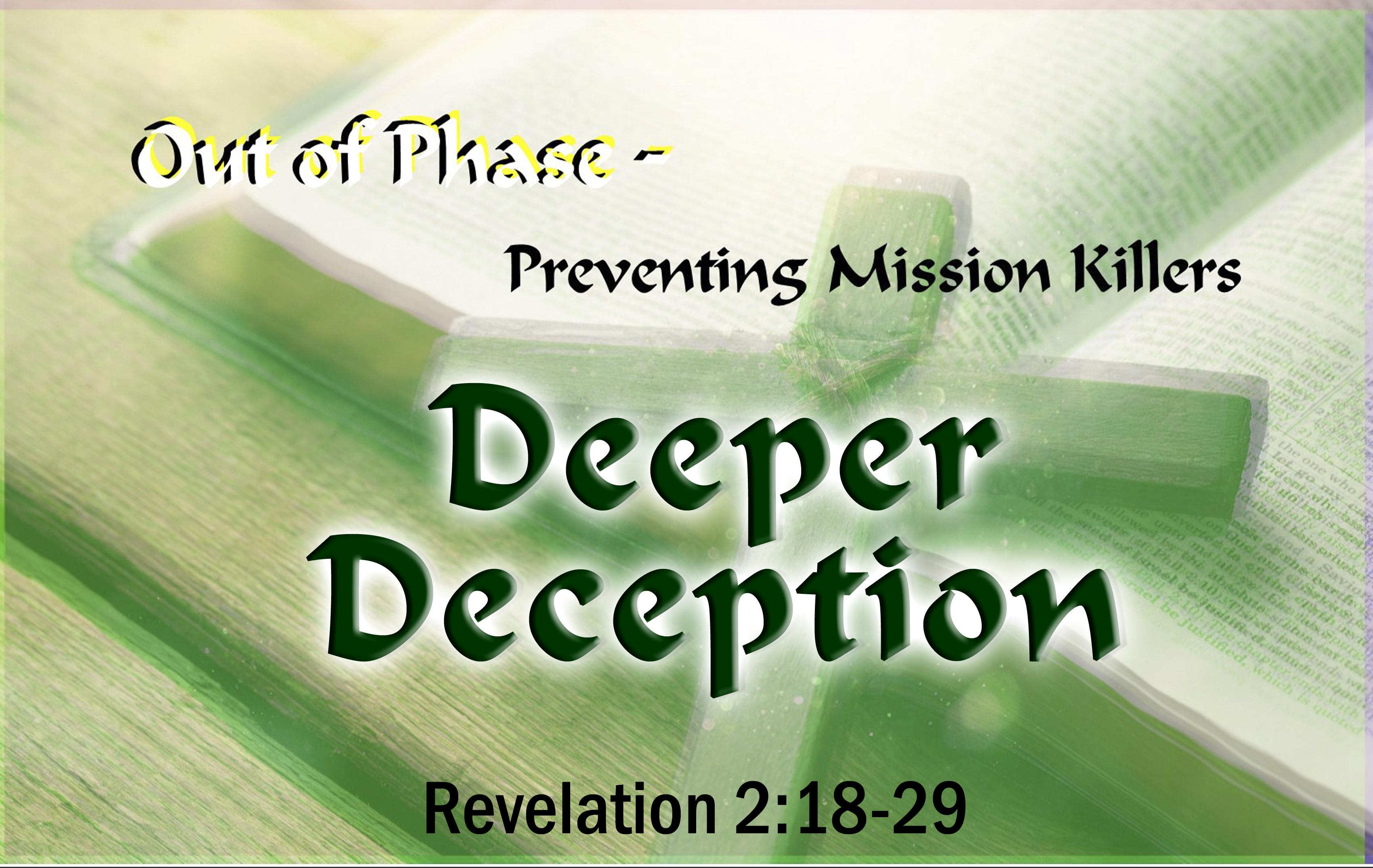 Deeper Deception