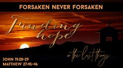 Finding hope - Forsaken