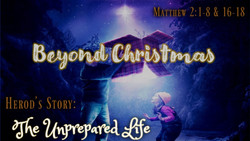 An Unprepared Life - Herod