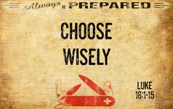 Always Prepared 6 - Choose Wisely