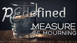 Redefined - Measure of Mourning