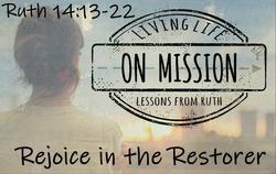 Rejoice in the Restorer