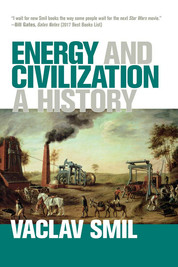 Vaclav Smil - Energy and Civilization