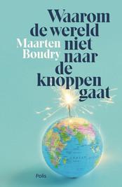 Maarten Boudry - Waarom de wereld niet naar de knoppen gaat