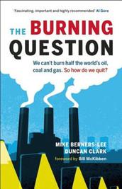 Mike Berners-Lee en Duncan Clark - The Burning Question