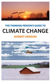 Robert Henson - The Thinking Person's Guide To Climate Change