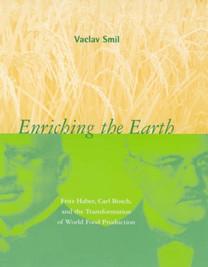 Vaclav Smil - Enriching The Earth