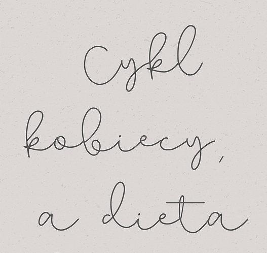 """Webinar """"Cykl kobiecy a dieta"""""""