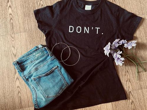 Don't - Black