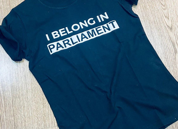I Belong in Parliament - Black