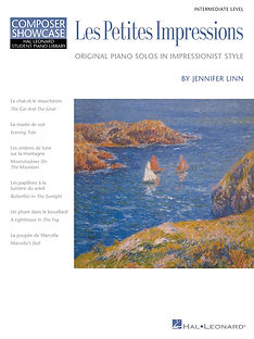 Les Petites Impressions Piano Solos in Impressionist Style by Jennifer Linn