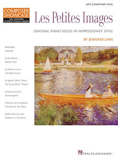 Les Petites Images | Late Elementary Impressionist Style Piano Solos by Jennifer Linn