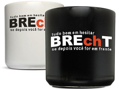 Canecas Brecht