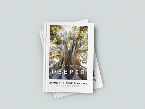 DEEPER, Living The Christian Life in The Deep Down