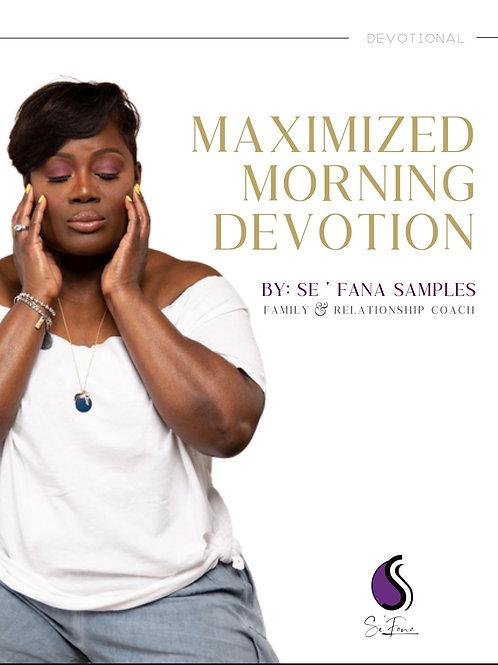 Maximize Morning Devotional