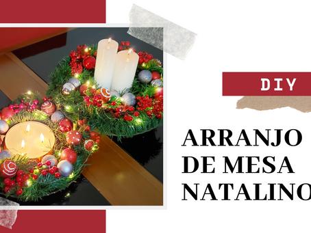 DIY | Arranjo de mesa natalino