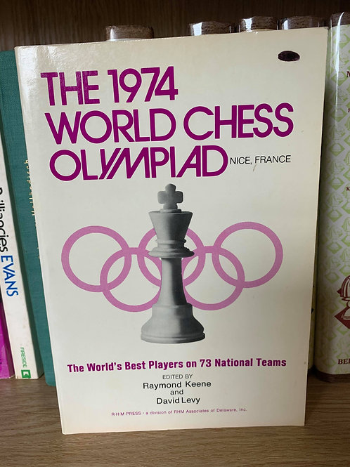 THE 1974 WORLD CHESS OLYMPIAD.KEENE, LEVY.