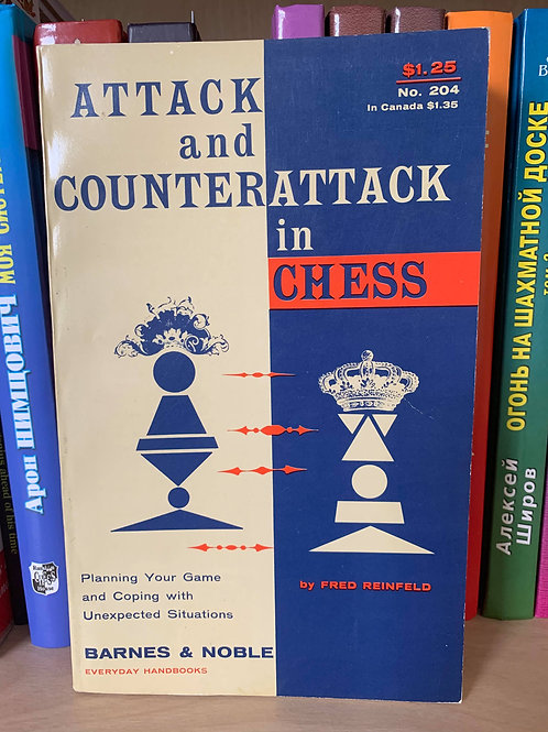 Attack and counterattack in chess. Fred Reinfeld.