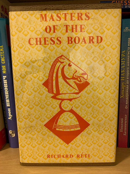 Masters of the chess board. Richard Reti