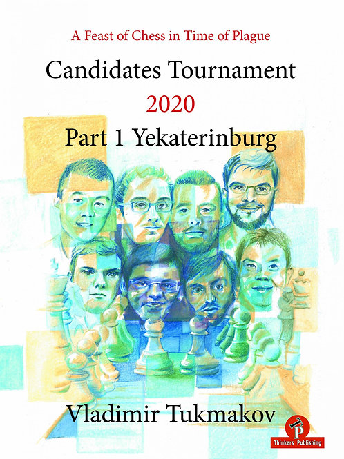A Feast of Chess in Time of Plague - Candidates Tournament 2020 - Part 1