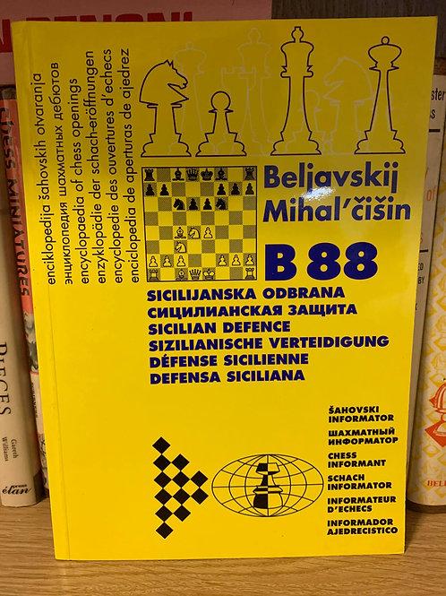 B88 Sicilian Sozin by Beliavsky & Mikhalchishin
