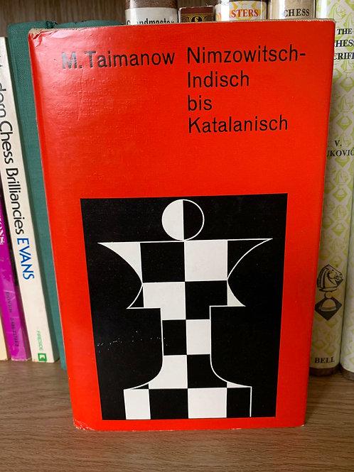 NIMZOWITSCH-INDISCH BIS KATALANISCH.M.TAIMANOW.