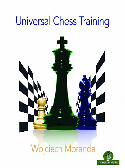 Wojciech Moranda – Universal Chess Training