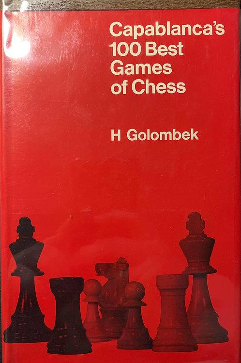 Capablanca's 100 Best Games of Chess  H. Golombek(1970)