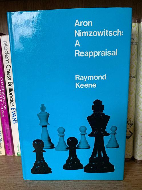 ARON NIMZOWITSCH: A REAPPRAISAL. RAYMOND KEENE.