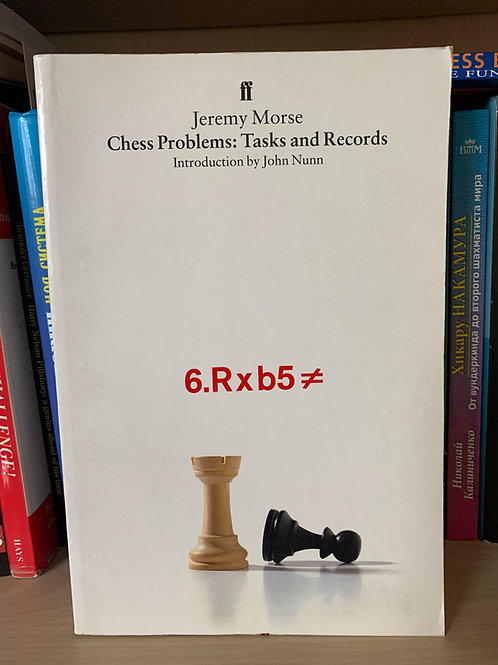 Chess problems: Tasks and Records. Jeremy Morse