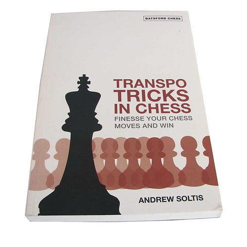"""Transpo tricks in chess"" Andrew Soltis"