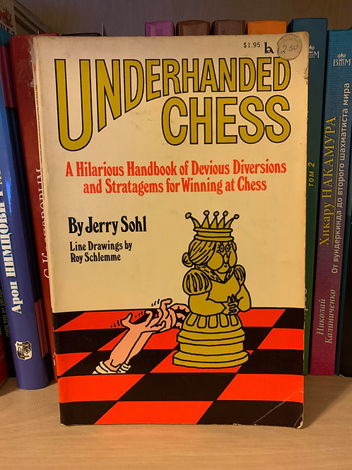 Underhanded chess byJerry Sohl