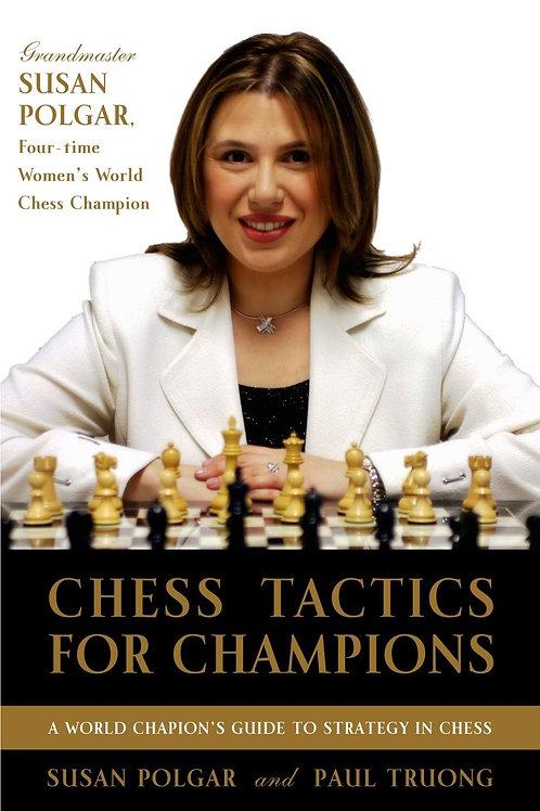 """Chess tactics for champions"" Susan Polgar and Paul Truong"