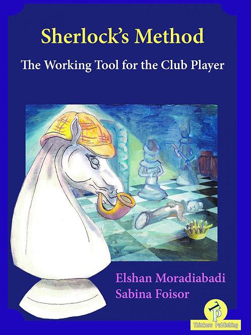Elshan Moradiabadi & Sabina Foisor – Sherlock's Method – The Working Tool