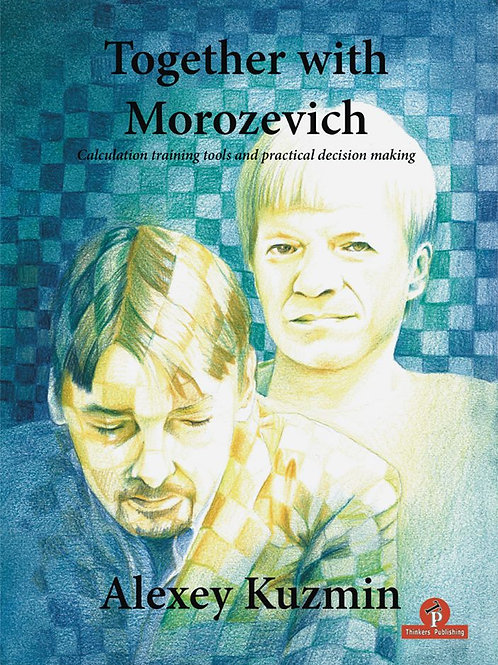 """Together with Morozevich"" by Alexey Kuzmin"