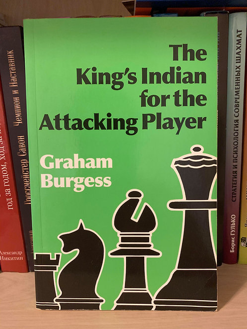 The King's Indian for the attacking player. Graham Burgess