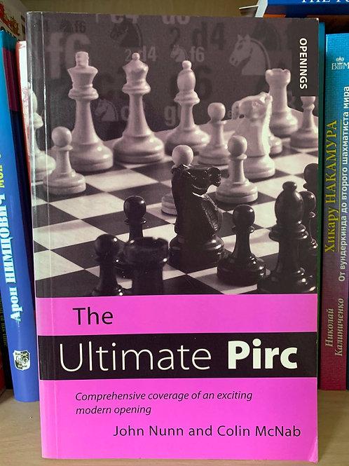 The Ultimate Pirc. John Nunn and Colin McNab