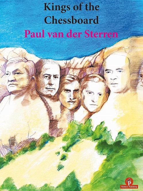 """Paul van der Sterren """"Kings of the Chessboard"""""""