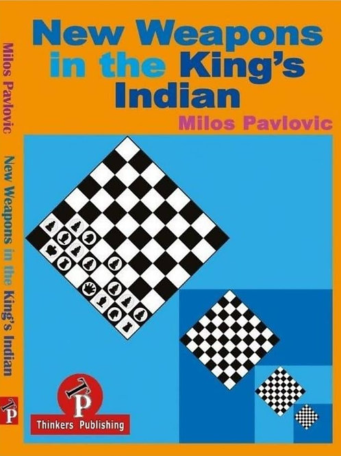 Milos Pavlovic – New Weapons in the King's Indian