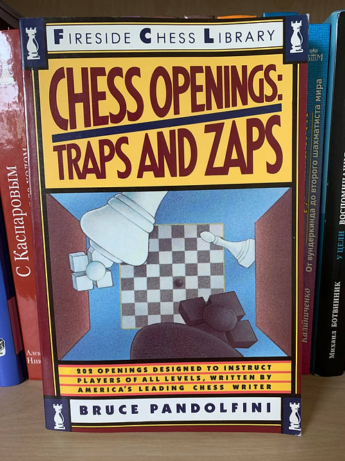 Chess openings: Traps and Zaps. Bruce Pandolfini